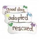 Adopted / Rescued / Good Dog Bones | PrestigeProductsEast.com