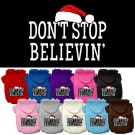 Don't Stop Believin' Screen Print Pet Hoodie | PrestigeProductsEast.com