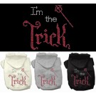 I'm the Trick Rhinestone Hoodies | PrestigeProductsEast.com
