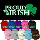 Proud to be Irish Screen Print Pet Hoodie   PrestigeProductsEast.com